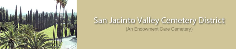 San Jacinto Valley Cementary District Information page